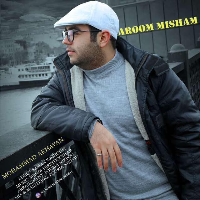 Mohammad Akhavan – Aroom Misham