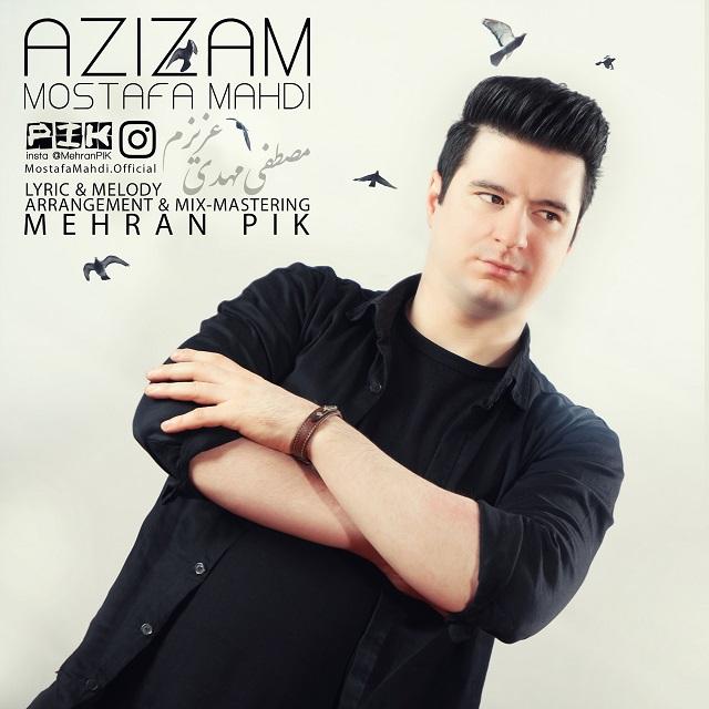 Mostafa Mahdi – Azizam