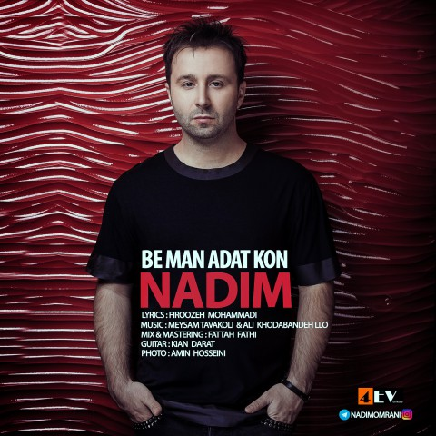 Nadim – Be Man Adat Kon
