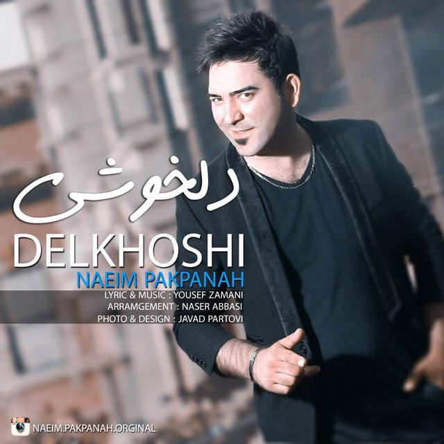 Naeim Pakpanah – Delkhoshi