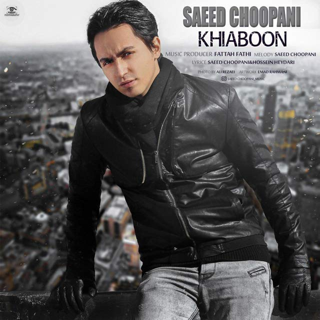 Saeed Choopani – Khiaboon
