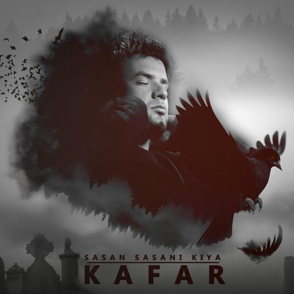 Sasan Sasani Kiya – Kafar