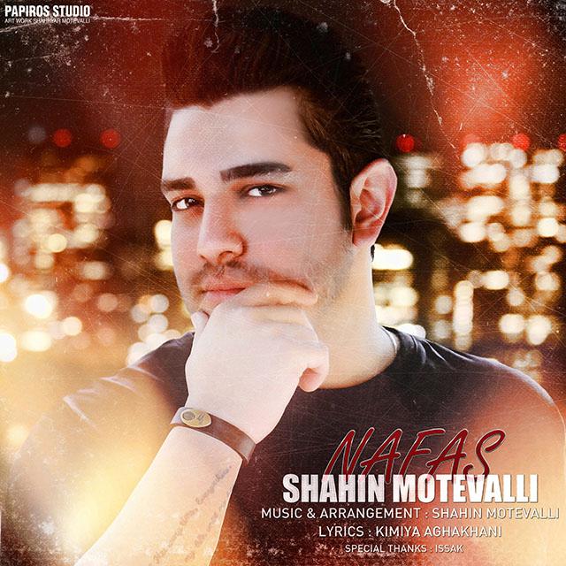 Shahin Motevalli – Nafas