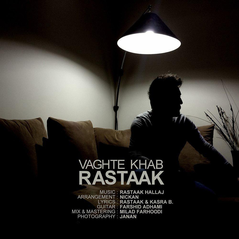 Rastaak – Vaghte Khab