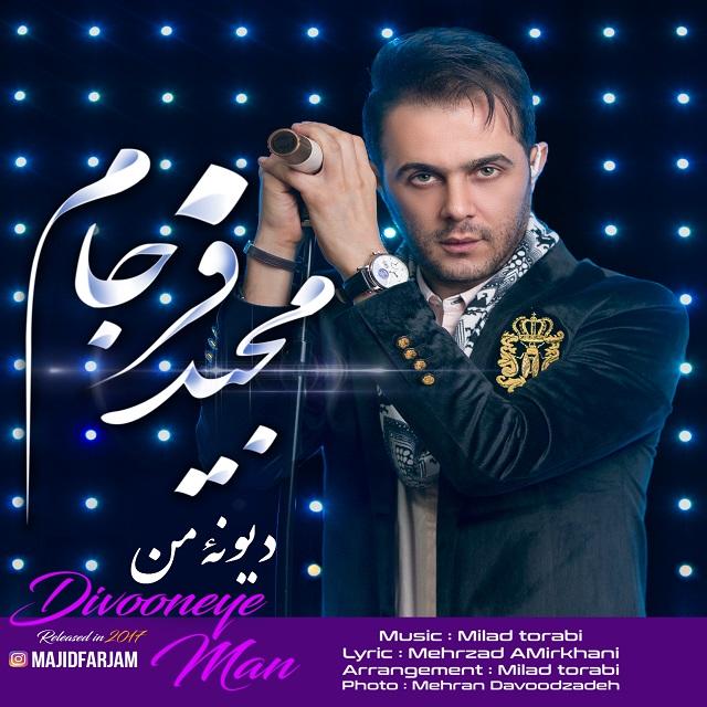 Majid Farjam – Divooneye Man