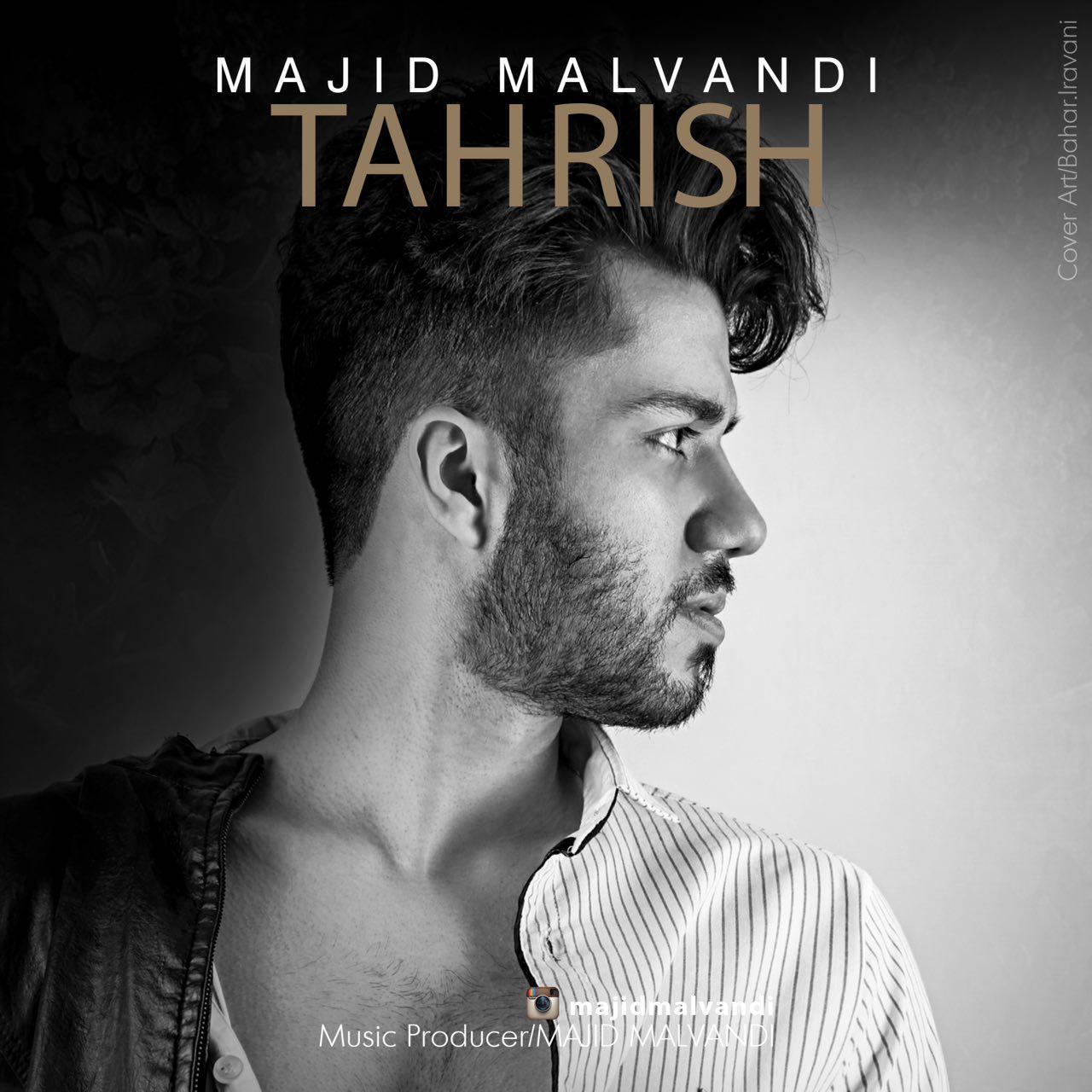 Majid Malvandi – Tahrish