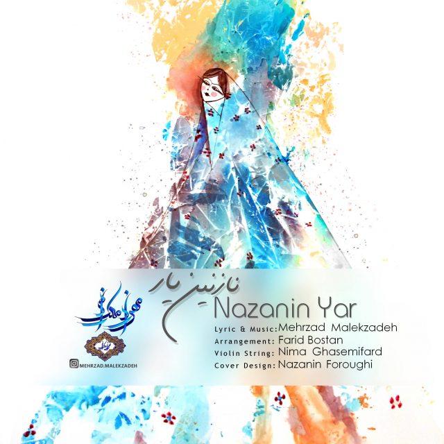 Mehrzad Malekzadeh – Nazanin Yar
