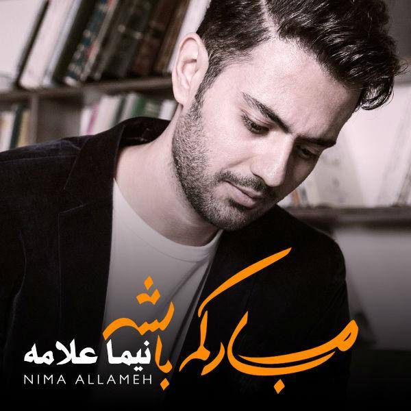Nima Allameh – Mobarakam Bashe Album