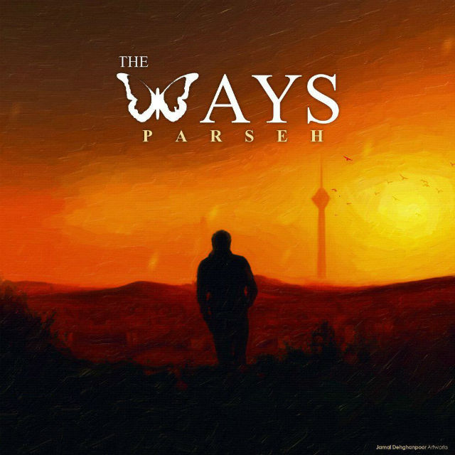 The Ways – Parseh