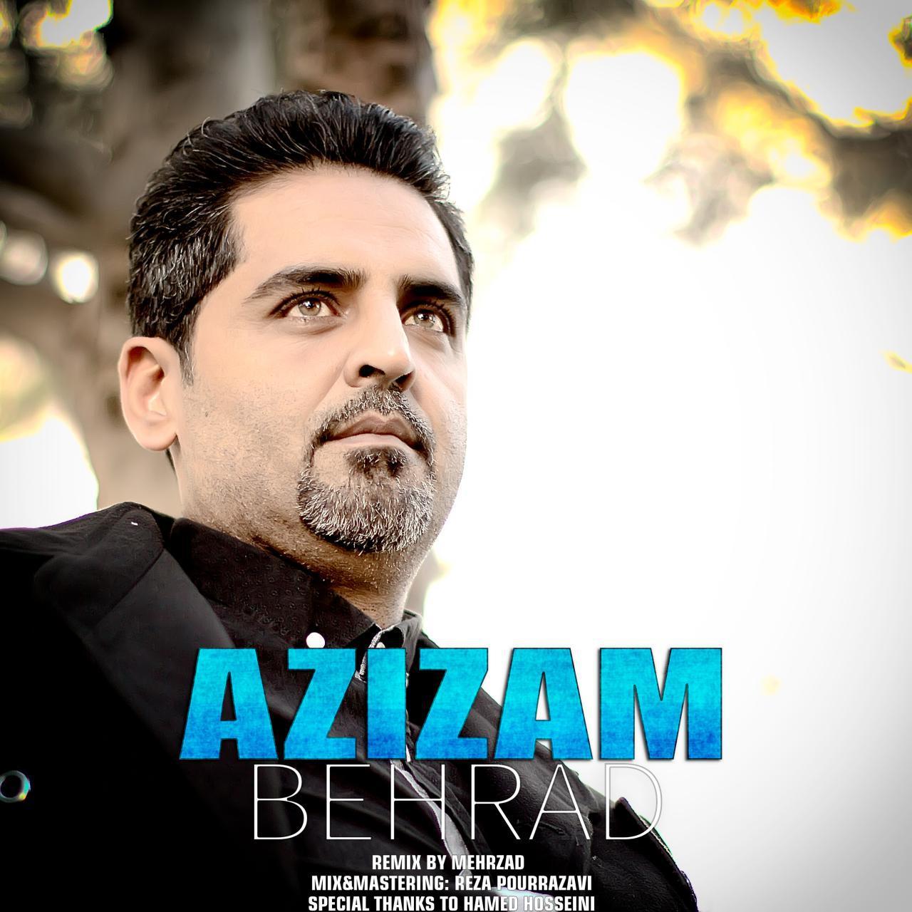 Behrad – Azizam