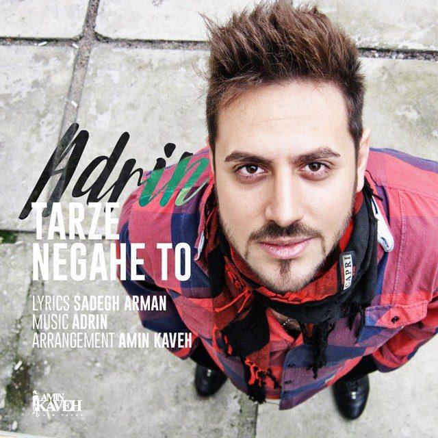 Adrin – Tarze Negahe To