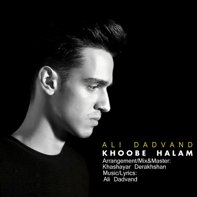 Ali Dadvand – Khoobe Halam