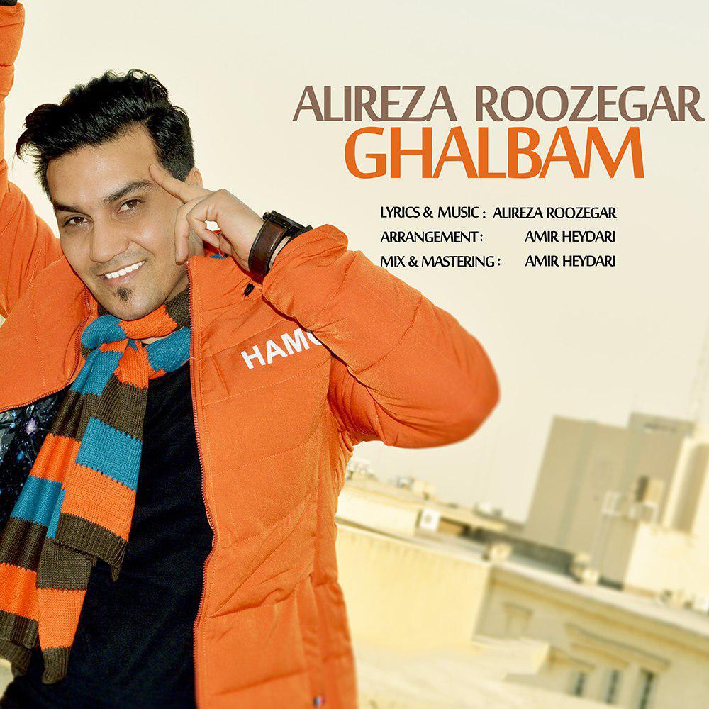 Alireza Roozegar – Ghalbam
