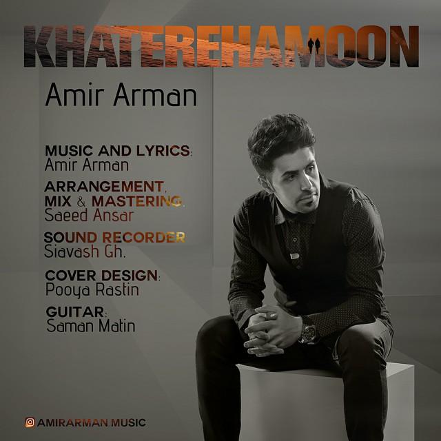 Amir Arman – Khaterehamoon