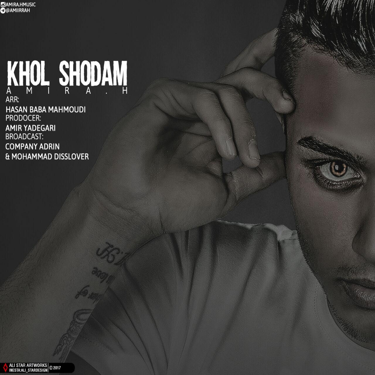 Amir A.H – Khol Shodam