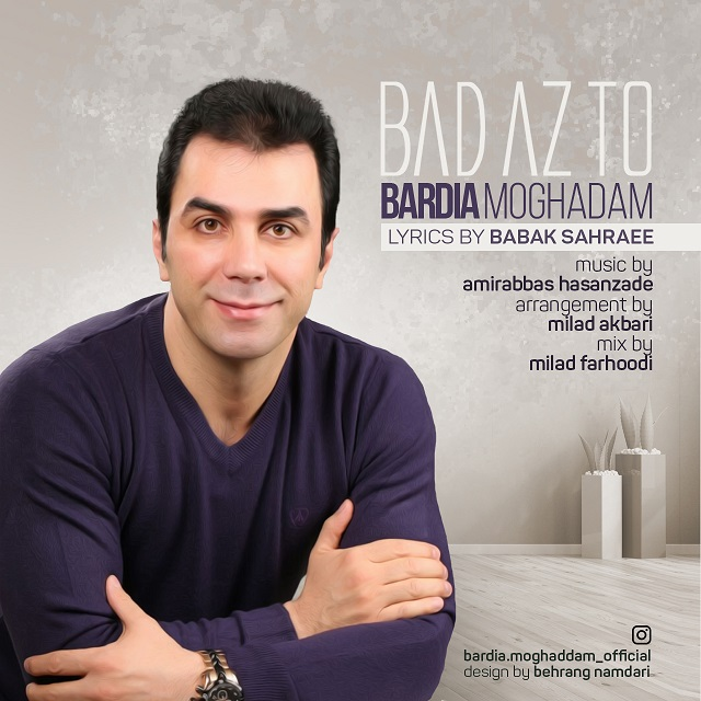Bardia Moghaddam – Bad Az To
