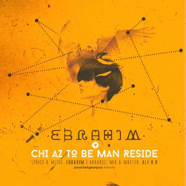 Ebrahim – Chi Az To Be Man Reside