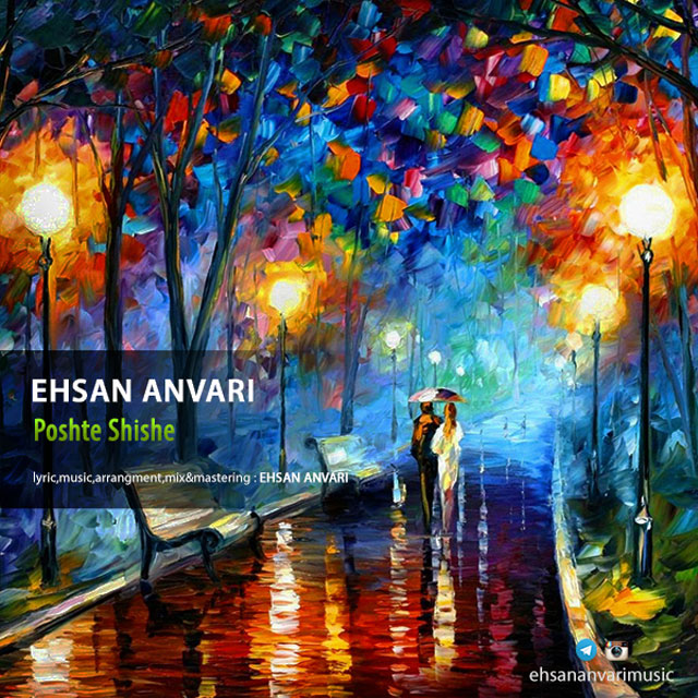 Ehsan Anvari – Poshte Shishe
