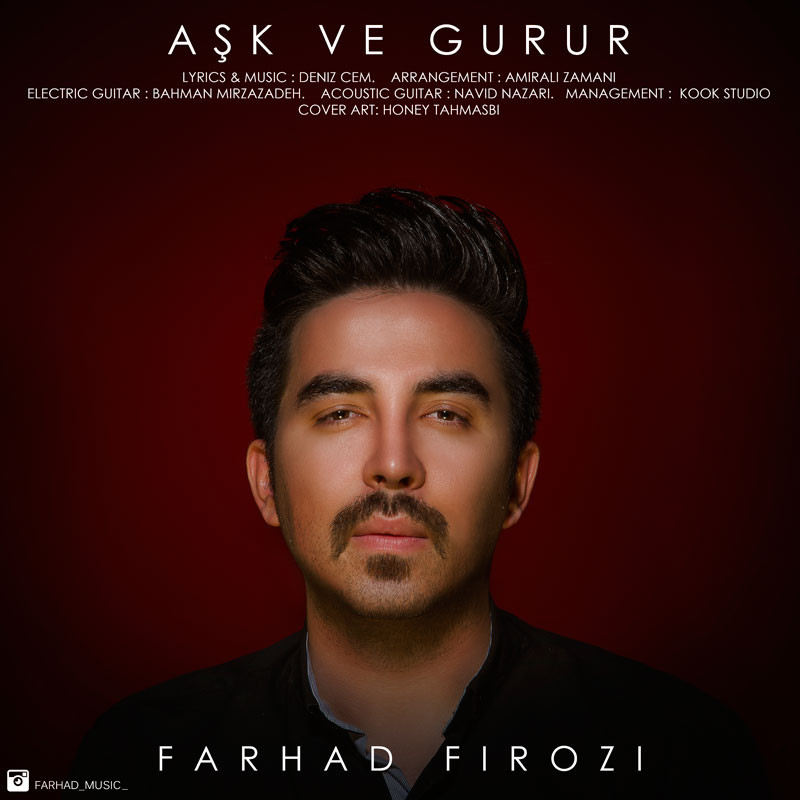 Farhad Firozi – Ask Ve Gurur