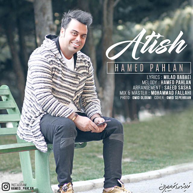Hamed Pahlan – Atish