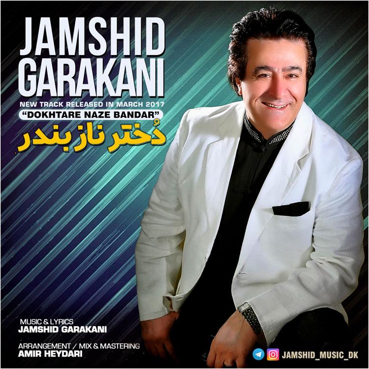 Jamshid Garakani – Dokhtare Naze Bandar