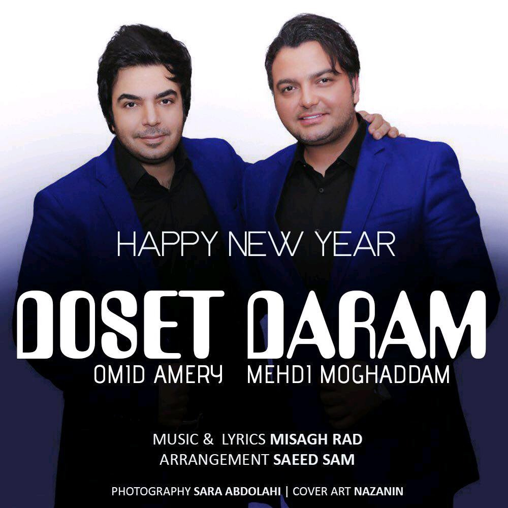 Mehdi Moghadam & Omid Ameri – Dooset Daram