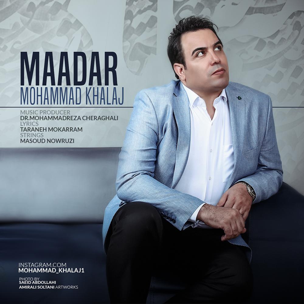 Mohammad Khalaj – Maadar
