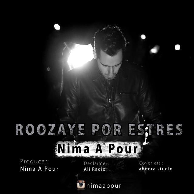 Nima A Pour – Roozaye Por Estres