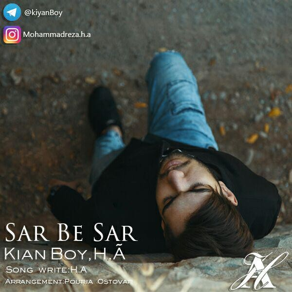 Kiyan Boy H.A – Sar Be Sar