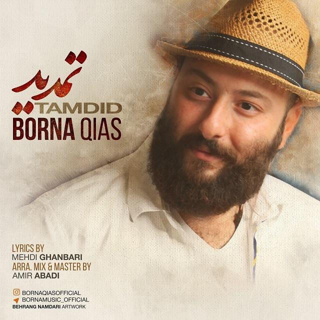 Borna Qias – Tamdid