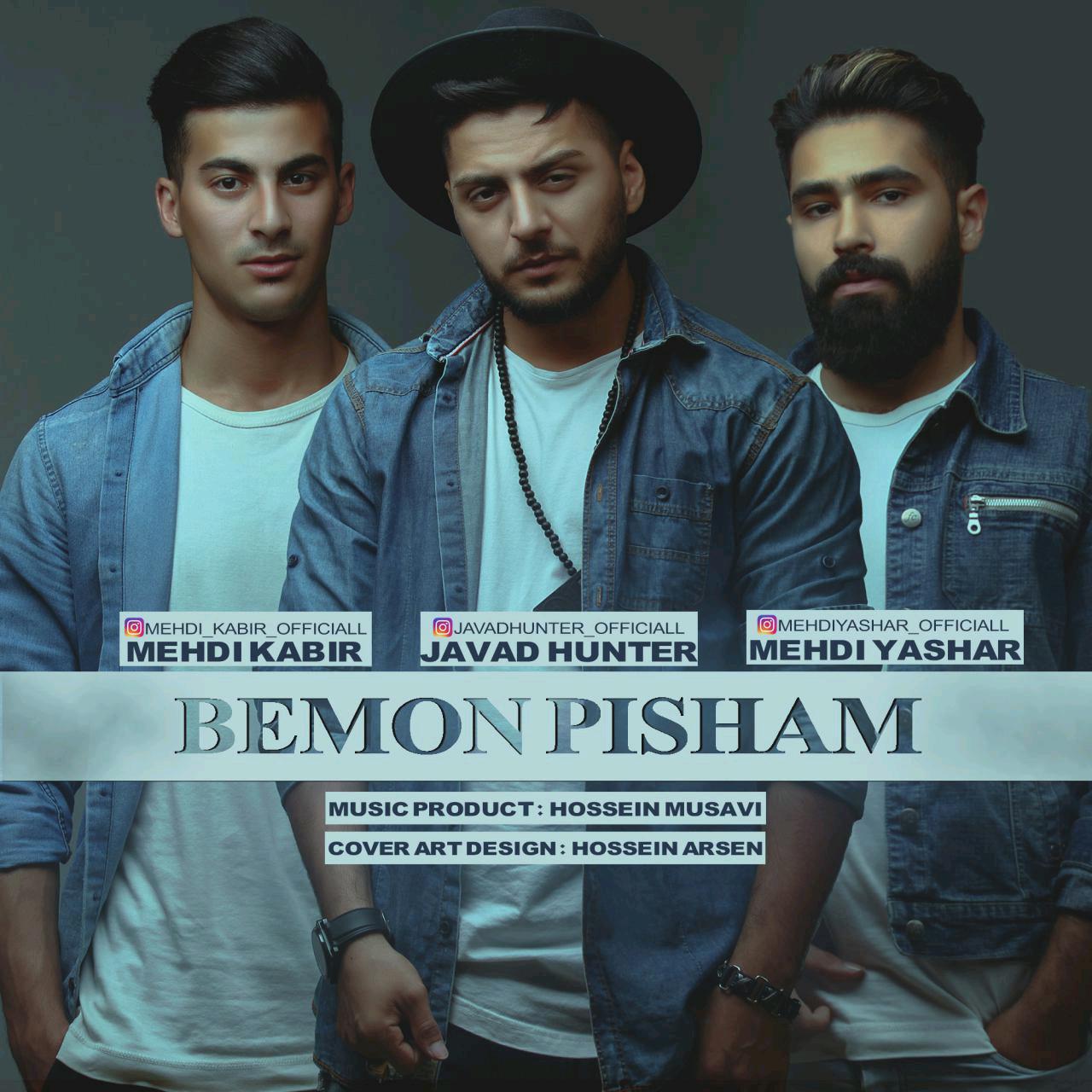 Javad Hunter – Bemoon Pisham (Ft Mehdi Kabir & Mehdi Yashar)