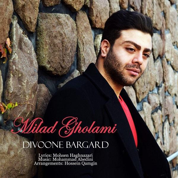 Milad Gholami – Divoone Bargard