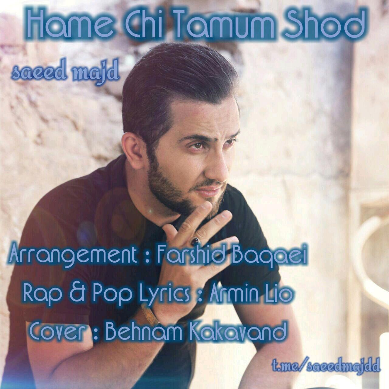 Saeed Majd – Hame Chi Tamum Shod