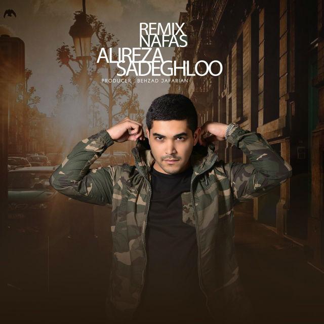 Alireza Sadeghloo – Nafas (Remix)