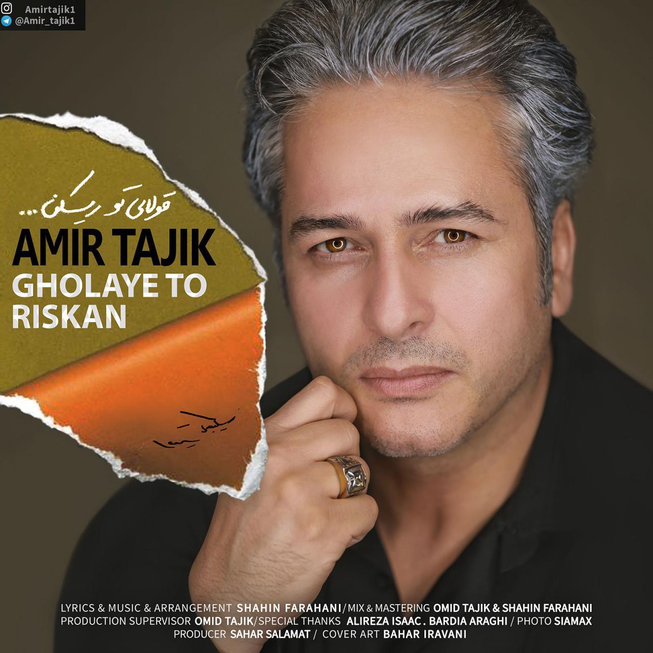 Amir Tajik – Gholaye To Riskan