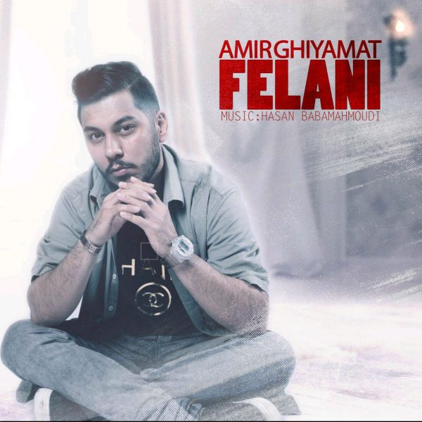 Amir Ghiyamat – Felani
