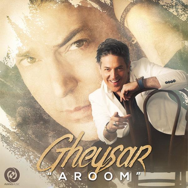 Gheysar – Aroom