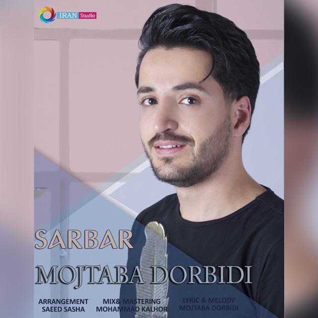 Mojtaba Dorbidi – Sarbar