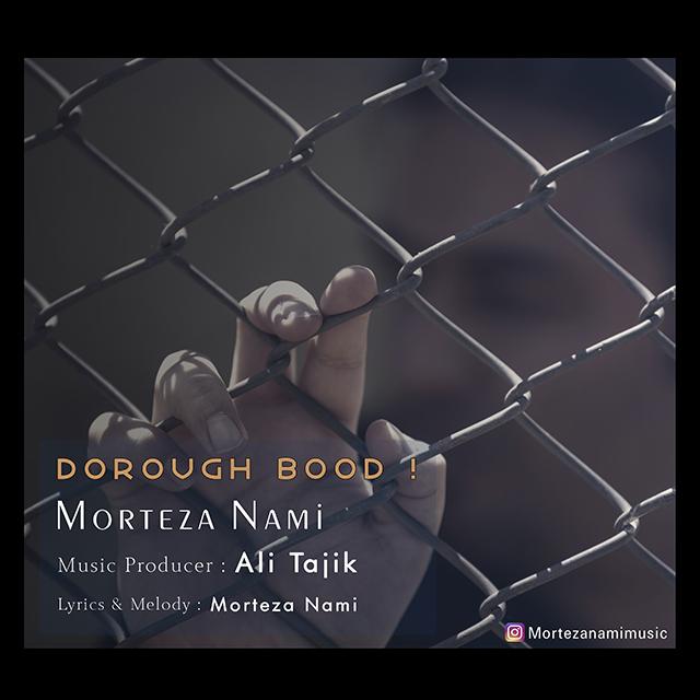 Morteza Nami – Dorough Bood