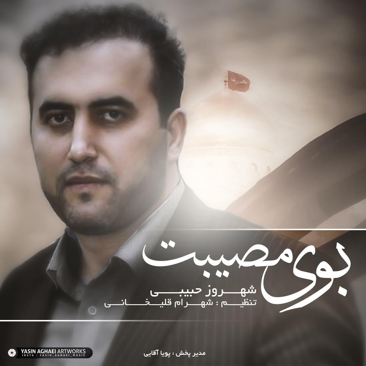 Shahroz Habibi – Boye Mosibat