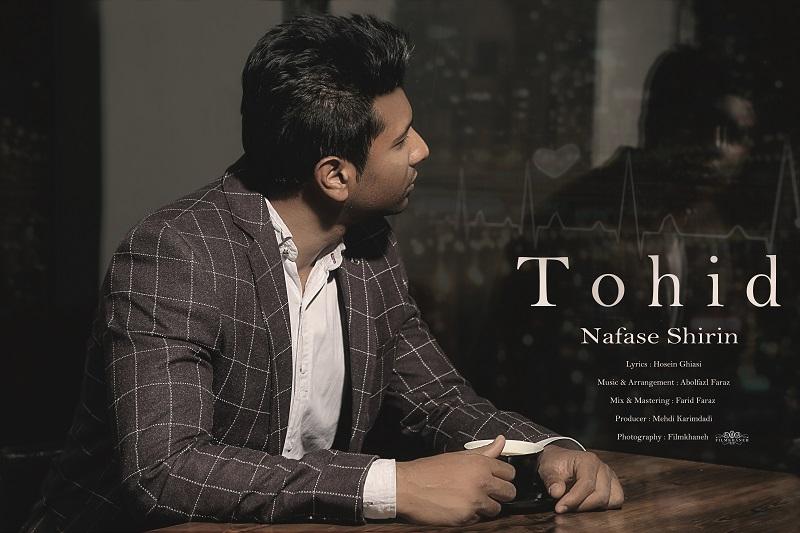 Tohid – Nafase Shirin