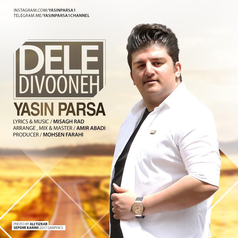 Yasin Parsa – Dele Divooneh