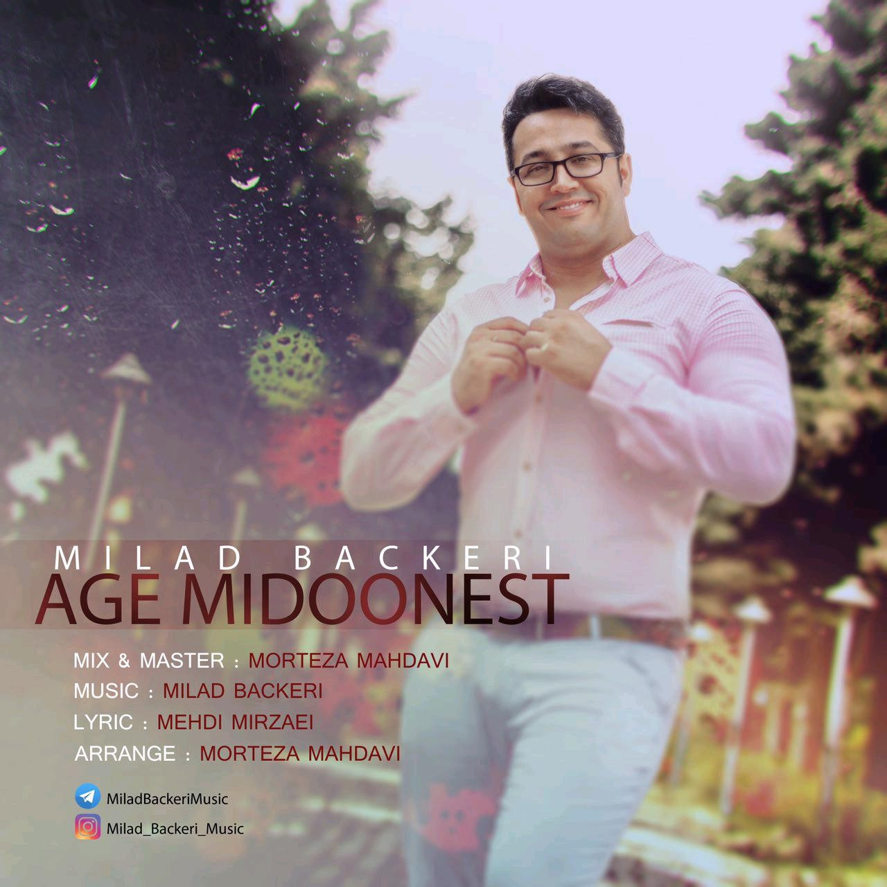 Milad Backeri – Age Midoonest