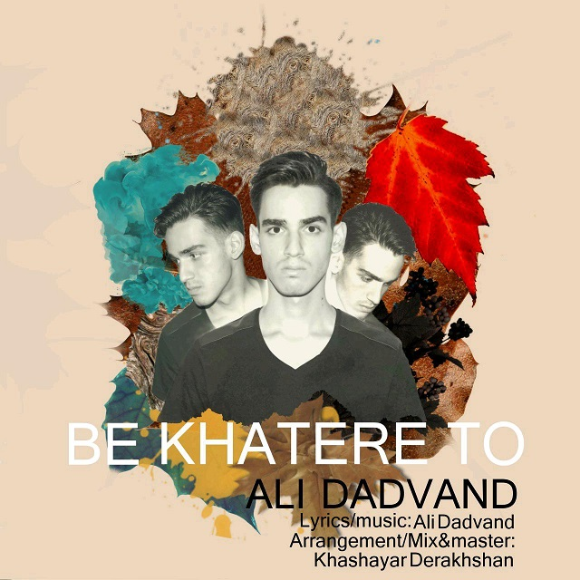 Ali Dadvand – Be Khatere To