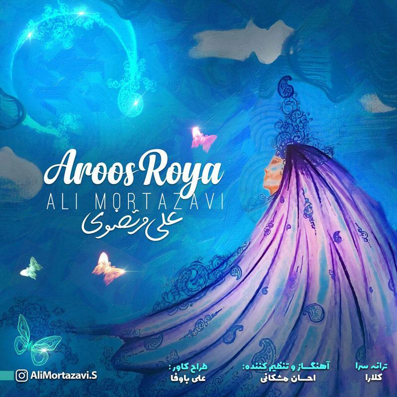 Ali Mortazavi – Aroos Roya