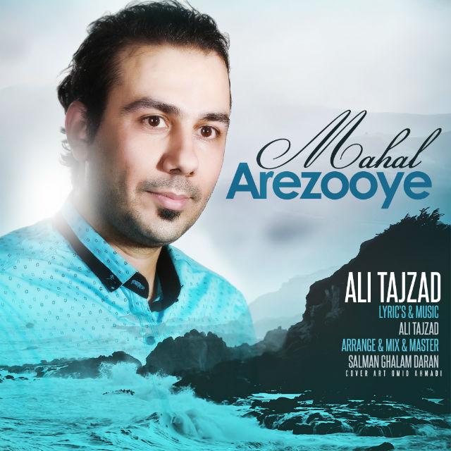 Ali Tajzad – Arezooye Mahal
