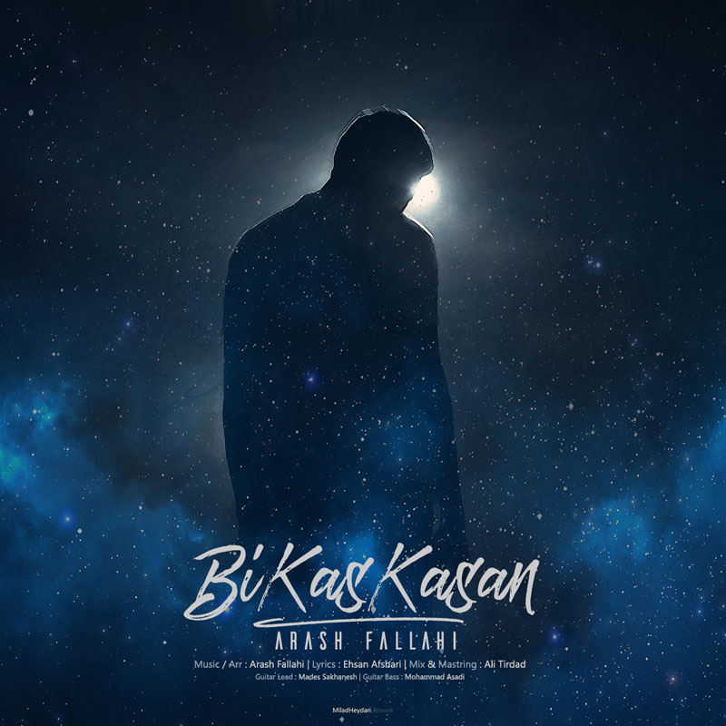 Arash Fallahi – Bi Kas Kasan Video
