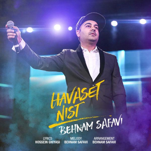 Behnam Safavi – Havaset Nist