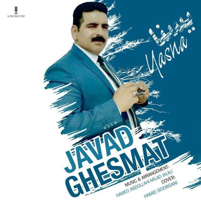 Javad Ghesmat – Yasna