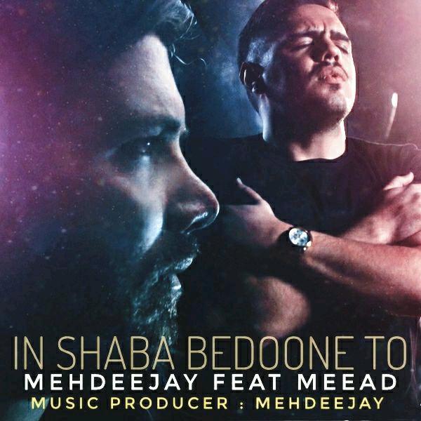 Mehdeejay Feat Meead – Inshaba Bedooneto